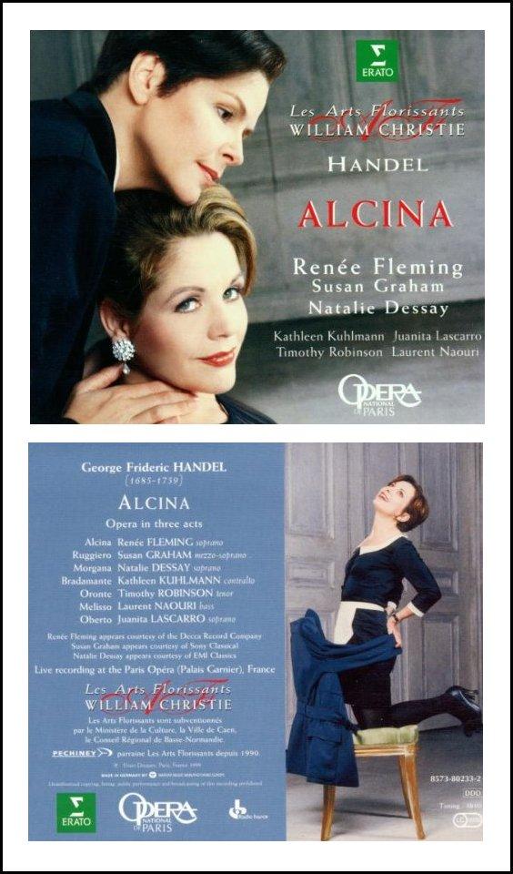 handel alcina fleming dessay Results 1 - 10 of 18 handel: alcina renée fleming (alcina), susan graham (ruggiero), natalie dessay (morgana), kathleen kuhlmann (bradamante), timothy robinson ( oronte), juanita lascarro (oberto), laurent naouri (melisso) les arts florissants orchestra & chorus, william christie fleming is in glorious voice as.